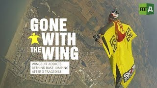 Gone with the wing. Wingsuit addicts rethink BASE jumping after 3 tragedies Trailer Premiere 2510